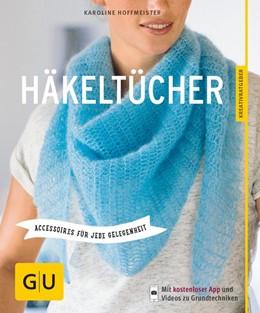 Abbildung von Hoffmeister | Häkeltücher | 2016 | Accessoires für jede Gelegenhe...