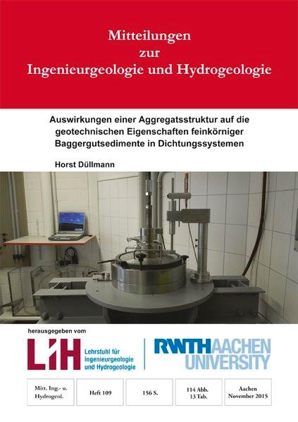 Auswirkungen einer Aggregatsstruktur auf die geotechnischen Eigenschaften feinkörniger Baggergutsedimente in Dichtungssystemen | Düllmann, 2015 | Buch (Cover)