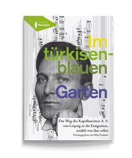 Abbildung von Pommer | Im türkisenblauen Garten | 2014 | Der Weg des Kapellmeisters A. ...
