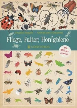 Abbildung von Aladjidi   Fliege, Falter, Honigbiene   1. Auflage   2016   beck-shop.de