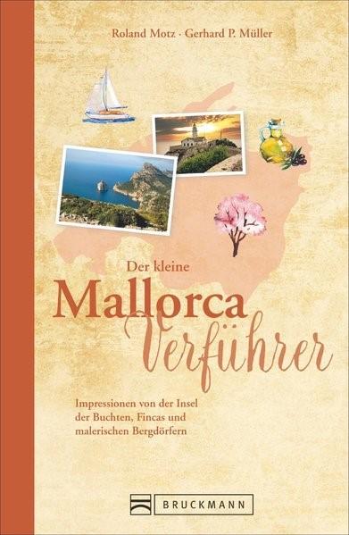 Der kleine Mallorca-Verführer   Motz / Müller   1. Auflage, 2016   Buch (Cover)