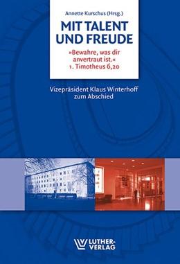 Abbildung von Kurschus | Mit Talent und Freude | 1. Auflage | 2016 | beck-shop.de