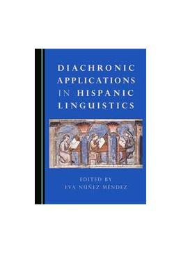 Abbildung von Méndez | Diachronic Applications in Hispanic Linguistics | 2016