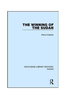 Abbildung von Crabitès | The Winning of the Sudan | 1. Auflage | 2016 | beck-shop.de
