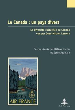 Abbildung von Harter / Jaumain | Le Canada : un pays divers | 1. Auflage | 2016 | 30 | beck-shop.de