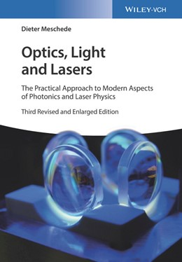 Abbildung von Meschede | Optics, Light and Lasers | 3. überarb. u. erw. Auflage | 2017 | The Practical Approach to Mode...