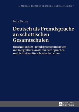 Abbildung von McLay   Deutsch als Fremdsprache an schottischen Gesamtschulen   2016   Interkultureller Fremdsprachen...   27