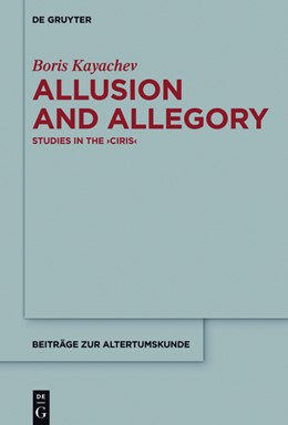 Abbildung von Kayachev | Allusion and Allegory | 2016 | Studies in the >Ciris< | 346