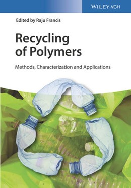 Abbildung von Francis | Recycling of Polymers | 2016 | Methods, Characterization and ...