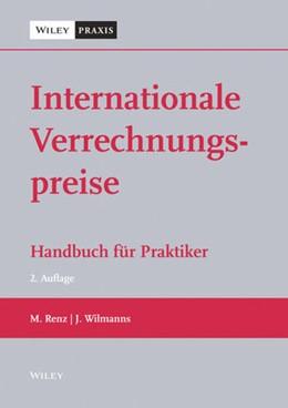 Abbildung von Renz / Wilmanns | Internationale Verrechnungspreise | 2. überarbeitete Auflage | 2020 | Handbuch für Praktiker