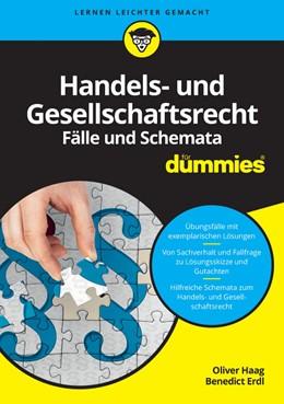 Abbildung von Haag / Erdl | Handels- und Gesellschaftsrecht Fälle und Schemata für Dummies | 1. Auflage | 2016 | beck-shop.de