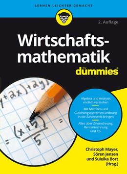 Abbildung von Mayer / Jensen / Bort | Wirtschaftsmathematik für Dummies | 2. aktualisierte Auflage | 2016