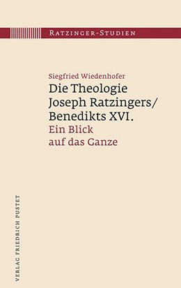 Abbildung von Wiedenhofer | Die Theologie Joseph Ratzingers/Benedikts XVI. | 2016 | Ein Blick auf das Ganze | 10