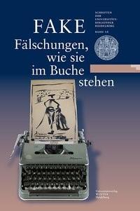FAKE: Fälschungen, wie sie im Buche stehen | / Effinger / Keazor, 2016 | Buch (Cover)