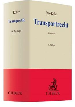 Abbildung von Koller   Transportrecht: TransportR   9., völlig neu bearbeitete Auflage   2016   Kommentar zu Spedition, Gütert...