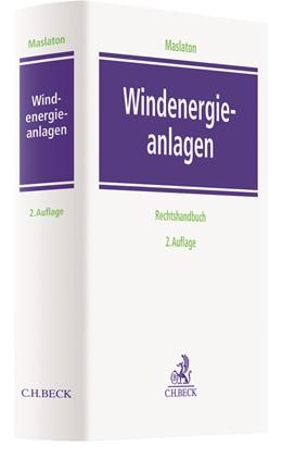 Abbildung von Maslaton | Windenergieanlagen | 2. Auflage | 2018 | Ein Rechtshandbuch