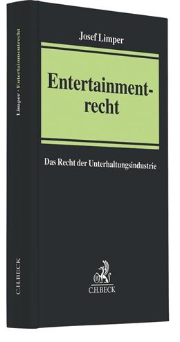 Abbildung von Limper | Entertainmentrecht | 2017 | Das Recht der Unterhaltungsind...