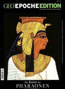 Abbildung von Schaper | GEO Epoche Edition 13/2016 Kunst der Pharaonen | 1. Auflage | 2016 | beck-shop.de