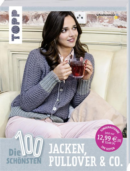Die 100 schönsten Jacken, Pullover & Co., 2016 | Buch (Cover)
