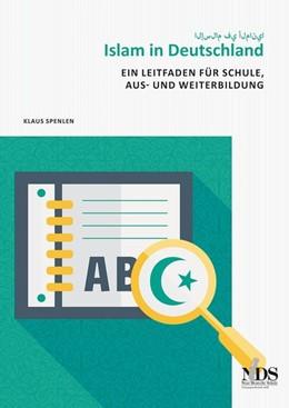Abbildung von Spenlen   Islam in Deutschland   1. Auflage   2016   beck-shop.de