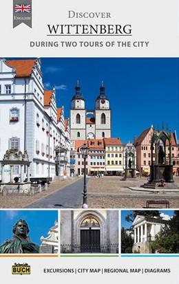Abbildung von Krawulsky / Schmidt | Discover Wittenberg | 1. Auflage | 2016 | beck-shop.de