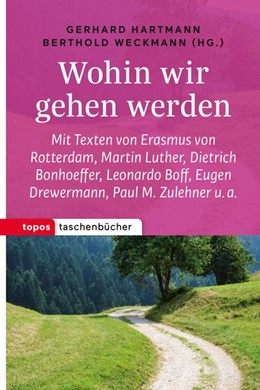 Abbildung von Hartmann / Weckmann   Wohin wir gehen werden   1. Auflage   2017   beck-shop.de