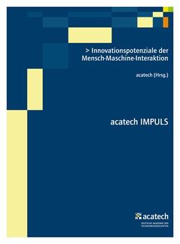 Abbildung von acatech   Innovationspotenziale der Mensch-Maschine-Interaktion   1. Auflage   2016   beck-shop.de