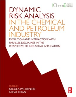 Abbildung von Paltrinieri / Khan | Dynamic Risk Analysis in the Chemical and Petroleum Industry | 2016 | Evolution and Interaction with...
