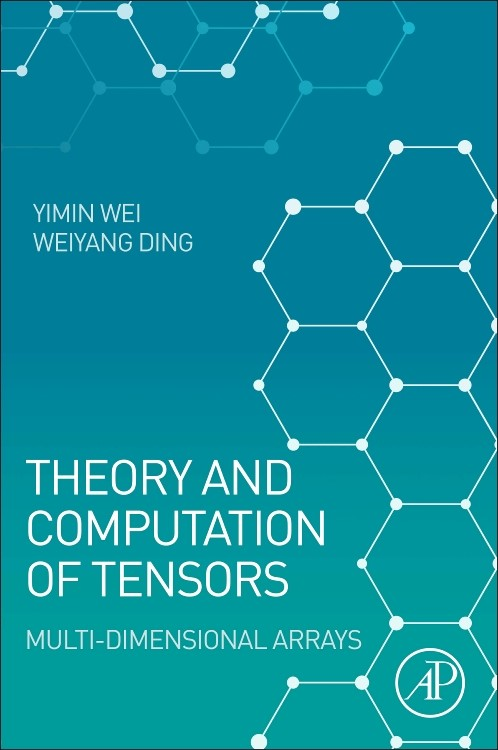 Abbildung von Wei / Ding | Theory and Computation of Tensors | 2016