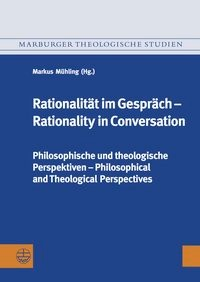 Rationalität im Gespräch – Rationality in Conversation | Mühling, 2016 | Buch (Cover)