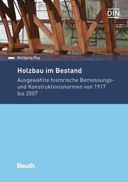 Abbildung von Rug | Holzbau im Bestand | 1. Auflage | 2016 | beck-shop.de