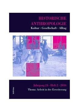 Abbildung von Schiel / Tanner / Bernert | Historische Anthropologie | 2016 | Alltag – Gesellschaft – Kultur... | 24,2
