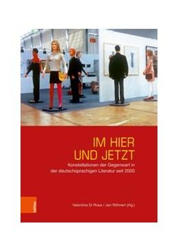 Abbildung von Rosa / Röhnert   Im Hier und Jetzt   1. Auflage   2019   beck-shop.de