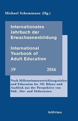 Abbildung von Schemmann | Internationales Jahrbuch der Erwachsenenbildung – International Yearbook of Adult Education | 2016 | Nach Millenniumsentwicklungszi... | 39