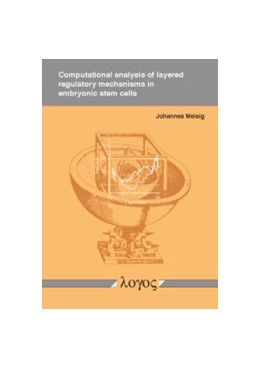 Abbildung von Meisig | Computational analysis of layered regulatory mechanisms in embryonic stem cells | 1. Auflage | 2016 | beck-shop.de