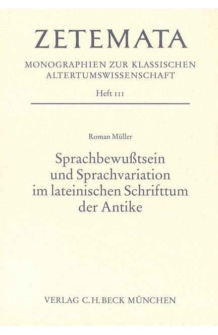 Cover: Roman Müller, Sprachbewusstsein und Sprachvariation im lateinischen Schrifttum der Antike