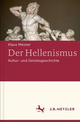 Abbildung von Meister | Der Hellenismus | 2016 | Kultur- und Geistesgeschichte