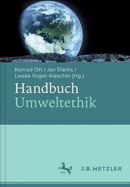 Abbildung von Ott / Dierks | Handbuch Umweltethik | 1. Auflage | 2017 | beck-shop.de