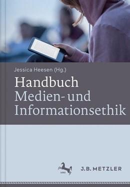 Abbildung von Heesen   Handbuch Medien- und Informationsethik   1. Auflage   2016   beck-shop.de