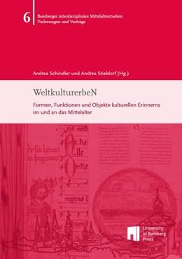 Abbildung von Schindler / Stieldorf | WeltkulturerbeN | 2016 | Formen, Funktionen und Objekte...