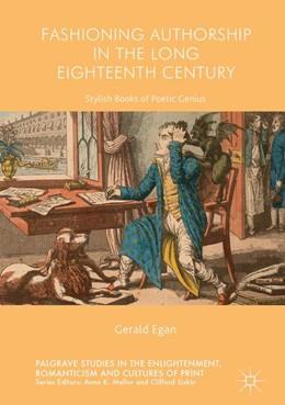 Abbildung von Egan | Fashioning Authorship in the Long Eighteenth Century | 1. Auflage | 2017 | beck-shop.de