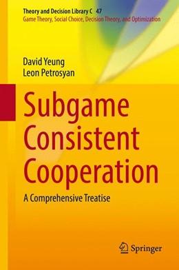 Abbildung von Yeung / Petrosyan   Subgame Consistent Cooperation   2016   2016