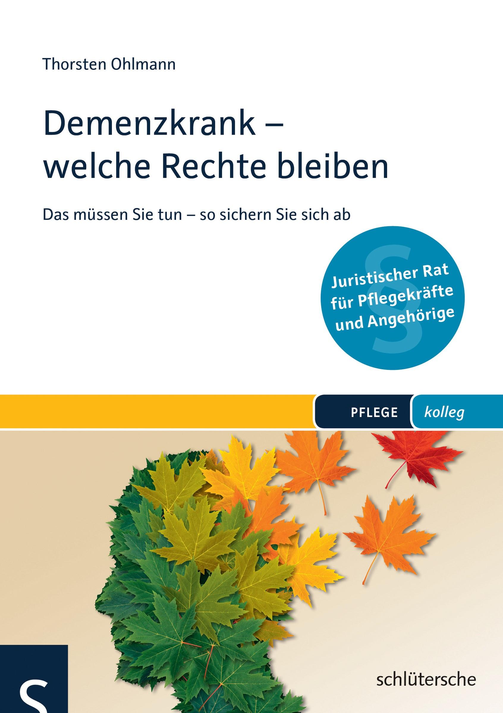 Demenzkrank - welche Rechte bleiben | Ohlmann, 2016 | Buch (Cover)