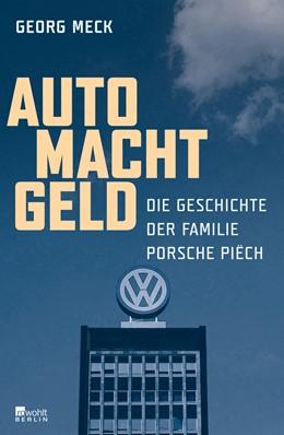 Abbildung von Meck | Auto Macht Geld | 2. Auflage | 2016 | Die Geschichte der Familie Por...