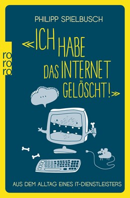 Abbildung von Spielbusch | «Ich habe das Internet gelöscht!» | 1. Auflage | 2017 | beck-shop.de