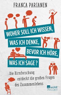 Abbildung von Parianen   Woher soll ich wissen, was ich denke, bevor ich höre, was ich sage?   1. Auflage   2017   beck-shop.de