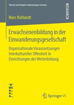 Abbildung von Ruhlandt | Erwachsenenbildung in der Einwanderungsgesellschaft | 1. Auflage | 2016 | beck-shop.de
