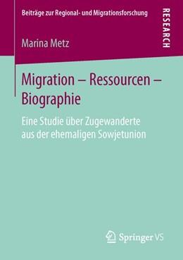 Abbildung von Metz   Migration - Ressourcen - Biographie   2016   Eine Studie über Zugewanderte ...