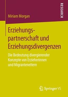 Abbildung von Morgan | Erziehungspartnerschaft und Erziehungsdivergenzen | 2016 | Die Bedeutung divergierender K...