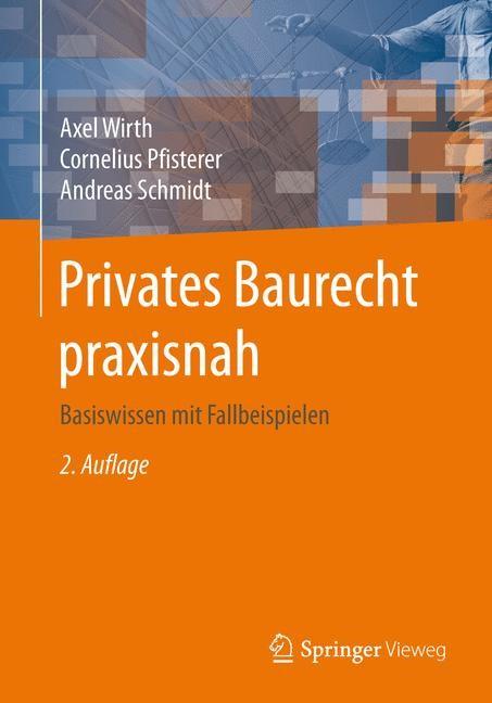 Privates Baurecht praxisnah | Wirth / Pfisterer / Schmidt | 2. Aufl. 2016, 2016 | Buch (Cover)